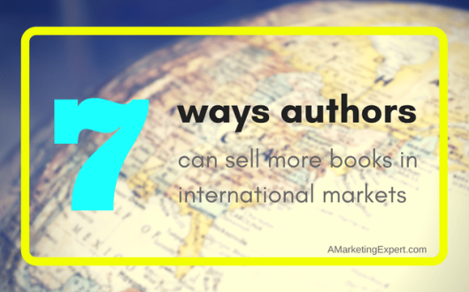 7-Ways-Authors-Can-Sell-More-Books-in-International-Markets-4