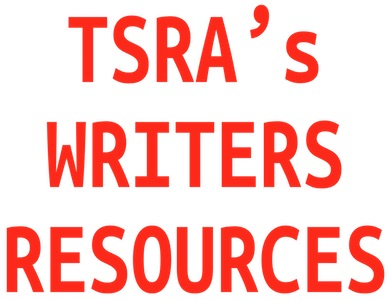 TSRA's WRITERS RESOURCES