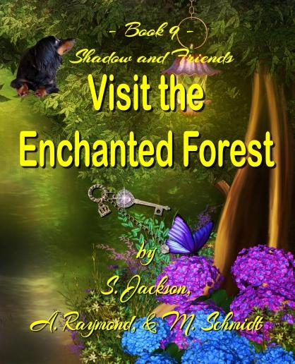 FRONT-EnchantedForest-FullsWithShadowAndCursiveTextForAuthorsArizoniaFont-EnchantedForestJan2020